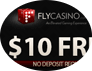 Fly Casino No Deposit Bonus